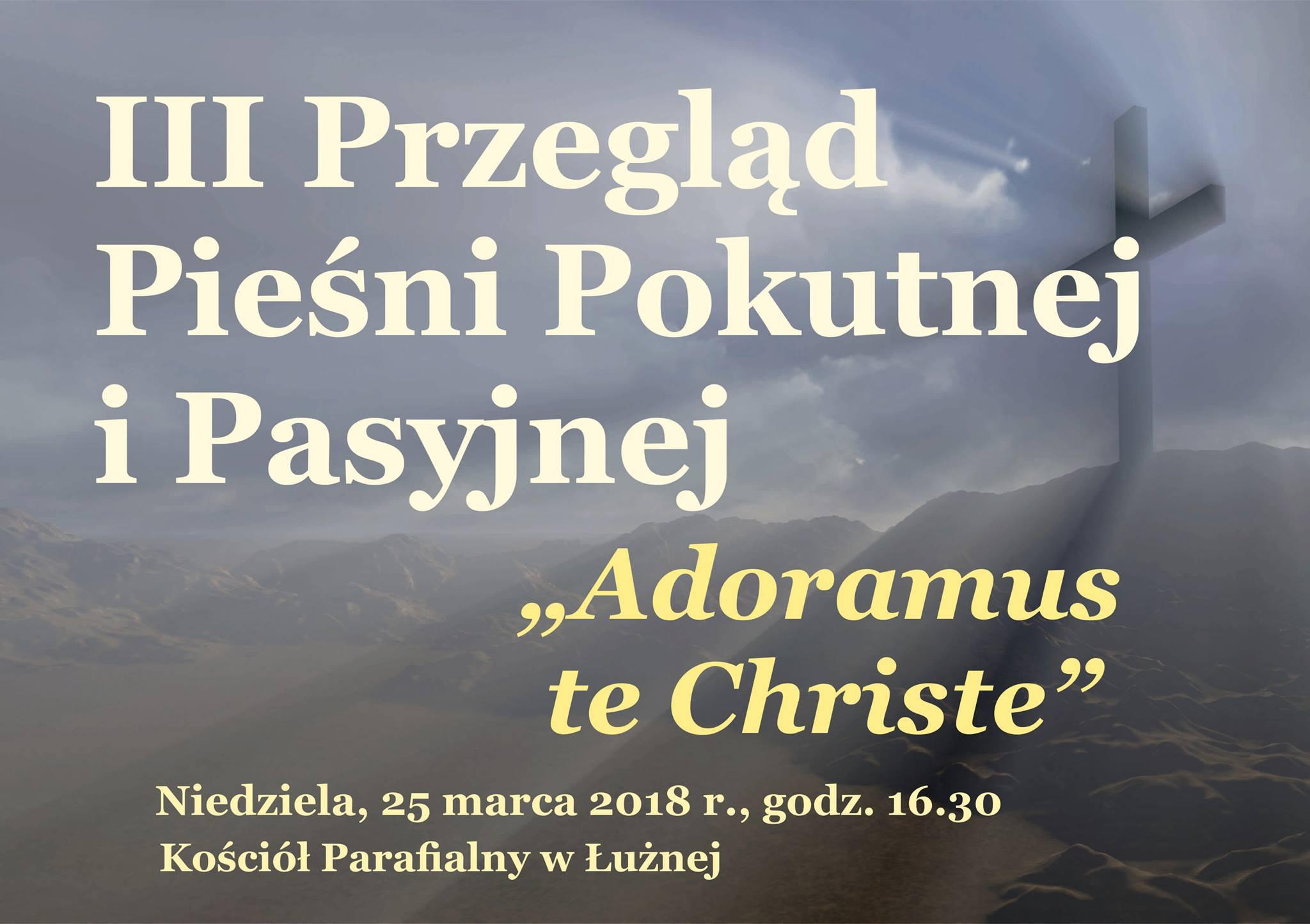 Zaproszenie na III Przegląd Pieśni Pokutnej i Pasyjnej